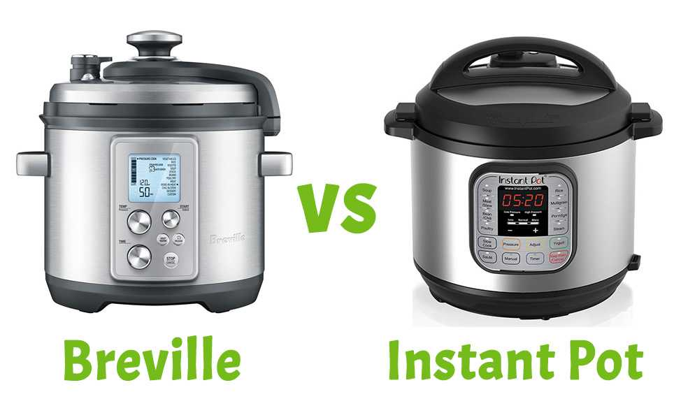 Instant Pot Vs Breville Which One Is Better